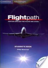 Flightpath: Aviation English for Pilots and ATCOs Students Book with Audio CDs (3) and DVD (Author: Philip Shawcross, ISBN: 9780521178716)