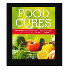 Food Cure, Breakthrough Nutritional Prescriptions for Everything From Cold to Cancer - RD1018