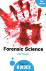 Forensic Science (Author: Jay Siegel, ISBN: 9781780748245)