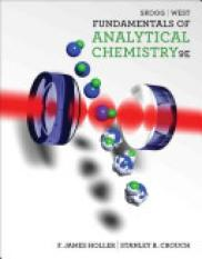 Fundamentals of Analytical Chemistry (Author: Stanley Crouch, Donald West, F Holler, Douglas A. Skoog, ISBN: 9780495558286)