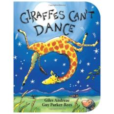 Giraffes Cant Dance (Board Book for Toddlers)