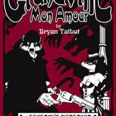 Grandville Mon Amour (Author: Bryan Talbot, ISBN: 9780224090001)