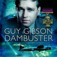Guy Gibson: Dambuster (Author: Geoff Simpson, ISBN: 9781781590553)