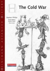 Heinemann Advanced History: Cold War in Europe and Asia (Author: Steve Phillips, ISBN: 9780435327361)