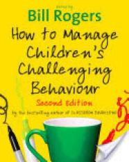 How to Manage Childrens Challenging Behaviour (Author: , ISBN: 9781848606852)