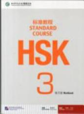 HSK Standard Course 3 - Workbook (Author: Jiang Liping, ISBN: 9787561938157)