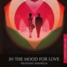 In the Mood for Love (Author: Tony Rayns, ISBN: 9781844578740)