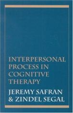 Interpersonal Process in Cognitive Therapy (Author: Jeremy D. Safran, Zindel V. Segal, ISBN: 9781568218588)