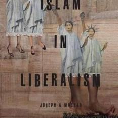Islam in Liberalism (Author: Joseph Massad, ISBN: 9780226379548)