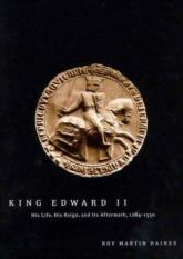 King Edward II (Author: Roy Martin Haines, ISBN: 9780773531574)