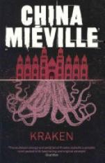 Kraken (Author: China Mieville, ISBN: 9780330492324)