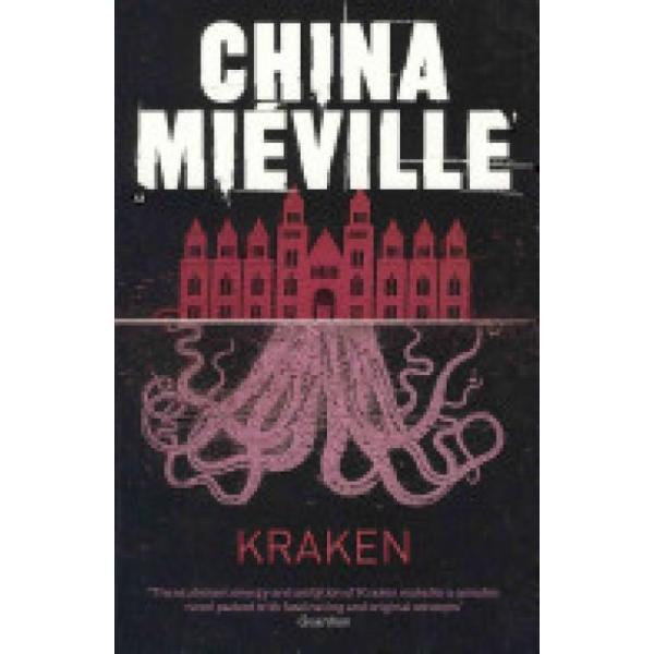 Kraken (Author: China Mieville, ISBN: 9780330492324)