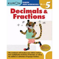 Kumon Maths Workbook Grade 5  Decimals & Fractions