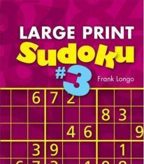 Large Print Sudoku #3 (Author: Frank Longo, ISBN: 9781402797255)