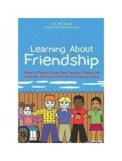 Learning About Friendship: Stories to Support Social Skills Training in Children with Asperger Syndrome and High Functioning Autism - intl