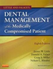 Little and Falaces Dental Management of the Medically Compromised Patient (Author: , ISBN: 9780323080286)