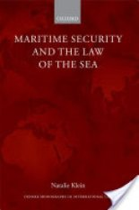 Maritime Security and the Law of the Sea (Author: Macquarie University) Natalie (Professor and Dean of Macquarie Law School Klein, ISBN: 9780199566532)