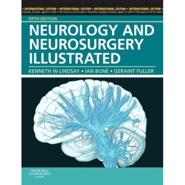 Neurology and Neurosurgery Illustrated 5th Edition