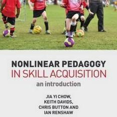 Nonlinear Pedagogy in Skill Acquisition.