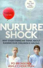 Buy Nurtureshock Author Ashley Merryman Po Bronson Isbn 9780091933784 Online