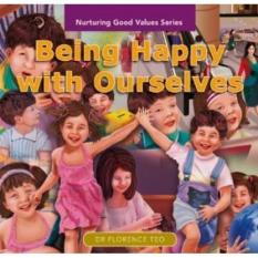 Nurturing Good Values Series: Being Happy with Ourselves