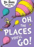 Sale Oh The Places You Ll Go Author Dr Seuss Isbn 9780007413577 Justnile Branded