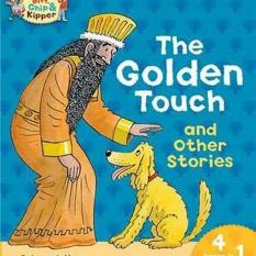 Oxford Reading Tree Read With Biff Chip Kipper Level 6 Phonics First Stories The Golden Touch And Other Stories Author Roderick Hunt Ms Cynthia Rider Isbn 9780198310280 Price
