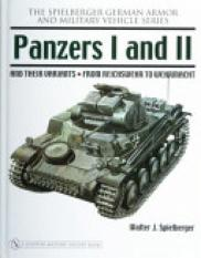 Panzers I and II and Their Variants.