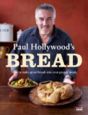 Paul Hollywoods Bread (Author: Paul Hollywood, ISBN: 9781408840696)