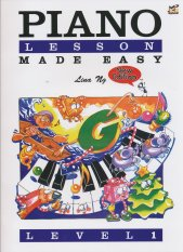 Lina Ng - Piano Lesson Made Easy - Level 1 - Piano Book - Music Book