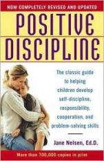 Positive Discipline (Author: Jane Nelson, ISBN: 9780345487674)