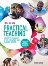 Practical Teaching: A Guide to Teaching in the Education and Training Sector (Author: Linda (Head of Quality Improvement at South Staffordshire College.) Wilson, ISBN: 9781408076026)