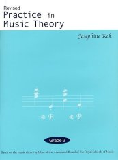 Josephine Koh - Practice in Music Theory - Grade 3 - Revised Edition