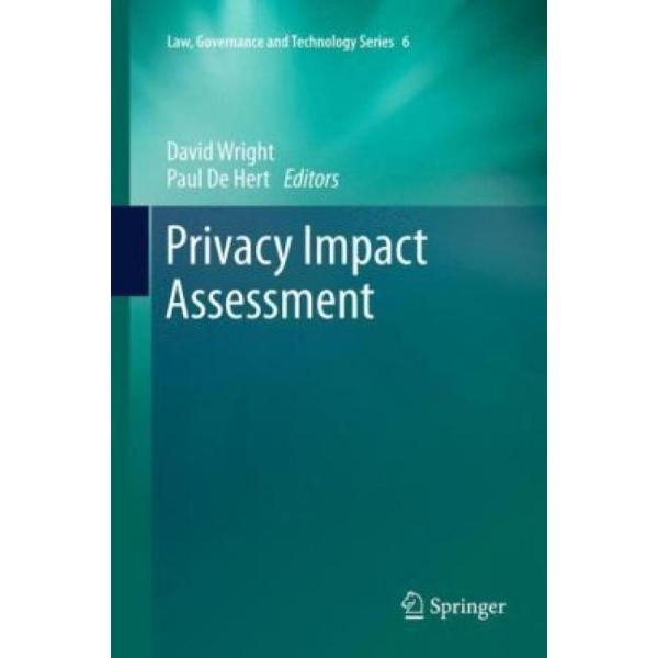 Privacy Impact Assessment (Author: , ISBN: 9789400754027)