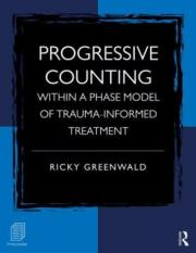 Progressive Counting Within a Phase Model of Trauma-Informed Treatment.