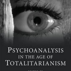 Psychoanalysis in the Age of Totalitarianism (Author: , ISBN: 9781138793897)