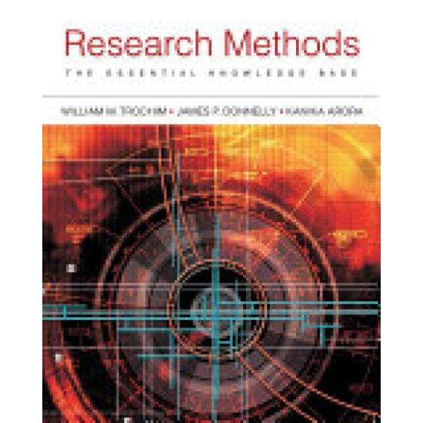 Research Methods (Author: Dr. William Trochim, James Donnelly, Kanika Arora, ISBN: 9781133954774)