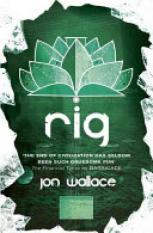 Rig (Author: Jon Wallace, ISBN: 9780575118898)