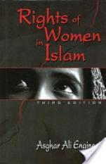 Rights of Women in Islam (Author: Asghar Ali Engineer, ISBN: 9788120739338)
