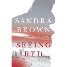 Seeing Red (Author: Sandra Brown, ISBN: 9781473669437)