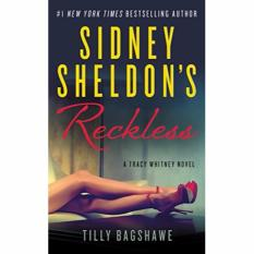 Sidney Sheldons Reckless Intl: A Tracy Whitney Novel