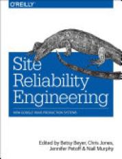 Purchase Site Reliability Engineering Author Betsy Beyer Chris Jones Jennifer Petoff Niall Richard Murphy Isbn 9781491929124