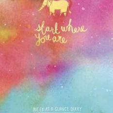 Start Where You Are Week-At-A-Glance Diary (Author: Meera Lee Patel, ISBN: 9780451498762)