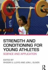 Strength and Conditioning for Young Athletes.