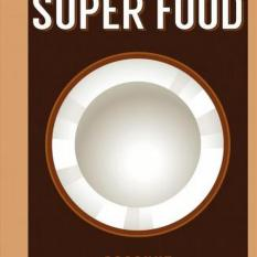 Super Food: Coconut (Author: , ISBN: 9781408887202)