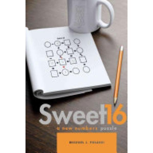 Sweet 16 (Author: Michael J. Polaski, ISBN: 9780764350542)