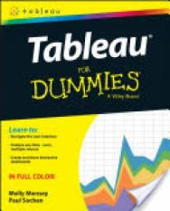 Sale Tableau For Dummies Author Molly Monsey Paul Sochan Isbn 9781119134794 Justnile On Singapore