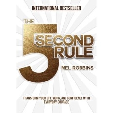 The 5 Second Rule (Author: Mel Robbins, ISBN: 9781682612385)