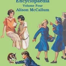 The Chalet School Encyclopaedia (Author: Alison McCallum, ISBN: 9781847452177)