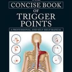 The Concise Book of Trigger Points (Author: Simeon Niel-Asher, ISBN: 9781905367511)